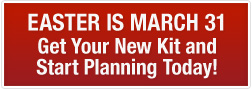 Easter is March 31 - Get Your New Kit and Start Planning Today