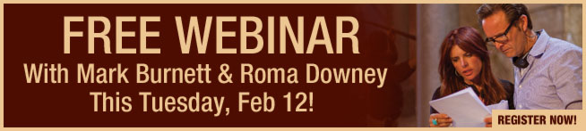 Free Webinar with Mark Burnett & Roma Downey This Tuesday, February 12 - Register Now